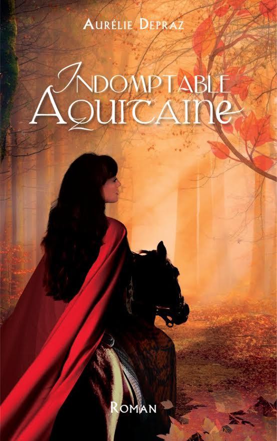 couverture du roman Indomptable Aquitaine