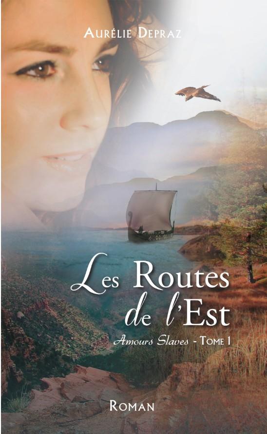 couverture du roman Les Routes de l'Est